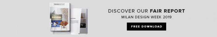 Trend Report Milan Design Week 2019